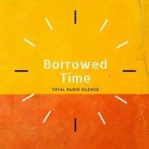 Total Radio Silence Borrowed Time Sunshine Coast Music 300c