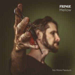Fringe Mellow No More Favours 300c Sunshine Coast Music