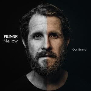 Fringe Mellow Our Brand 300c Sunshine Coast Music