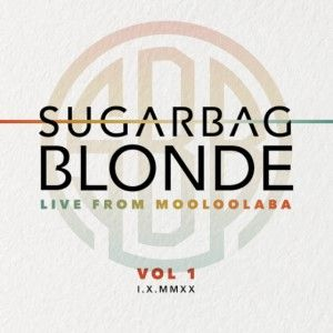 Sugarbag Blonde Live From Mooloolaba Vol1 300c